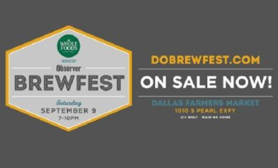 Dallas Observer BrewFest set to Feature Over 500 Local & Global Beers
