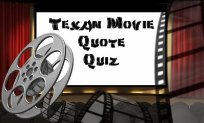 Famous Movie Quotes from Texas Actors
