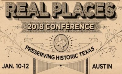 Friends of the Texas Historical Commission help sponsor the Real Places conference