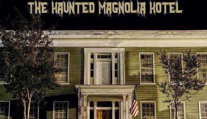 Haunted Magnolia Hotel