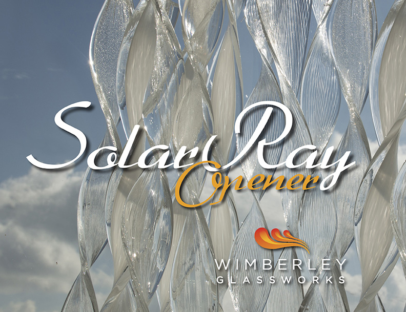 Solar Ray Opening at Wimberley Glassworks