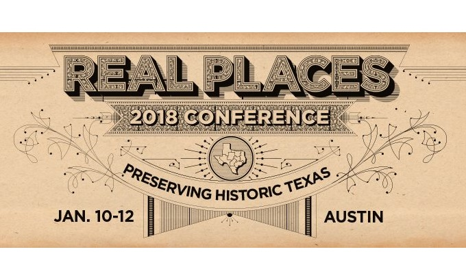 Texas Historical Commission Real Places 2018 Conference