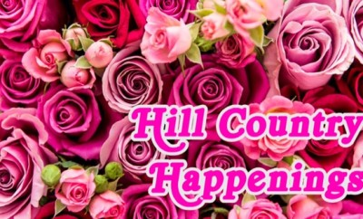 """Hill Country Happenings"" in cursive font in front of pink, lavender and red roses"