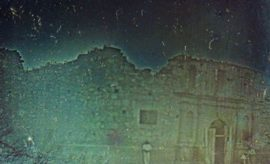 Ghost Oldest Picture of Texas- The Alamo