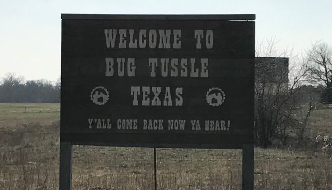 Welcome to Bug Tussle, Texas