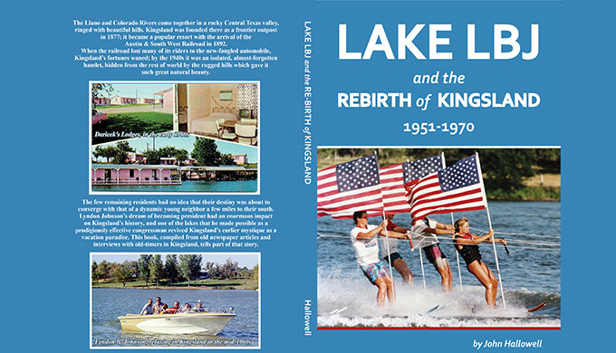 Lake LBJ and the Rebirth of Kingsland: 1951-1970, Chapter One