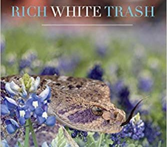 'Rich White Trash' is the Epic Texas Novel of a Thrilling Family Saga